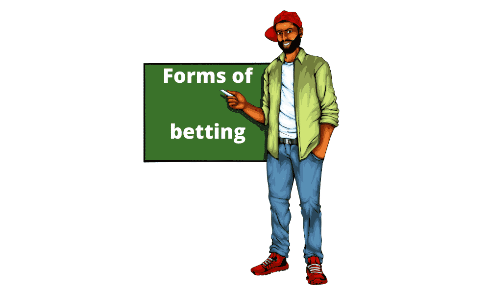 Forms of betting